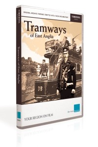 Tramways of East Anglia (DVD)
