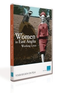 Women in East Anglia: Working Lives (DVD)