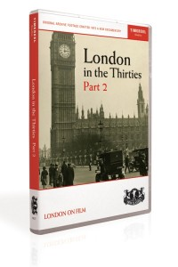 London in the Thirties Part 2 (DVD)